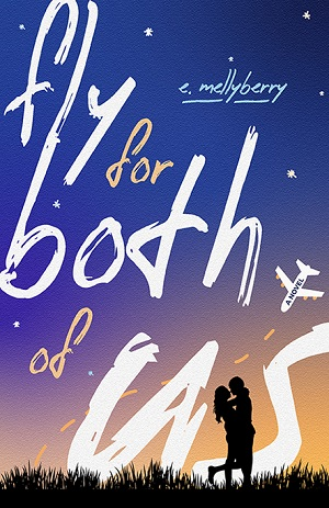 Bookstagram Tour Sign-Ups: Fly for Both of Us by E. Mellyberry! (NOW CLOSED)