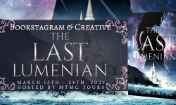 Bookstagram & Creative Tour Sign Ups: The Last Lumenian by S.G. Blaise **NOW CLOSED**