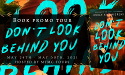 Book Promo Sign Ups: Don't Look Behind You by Emily Kazmierski
